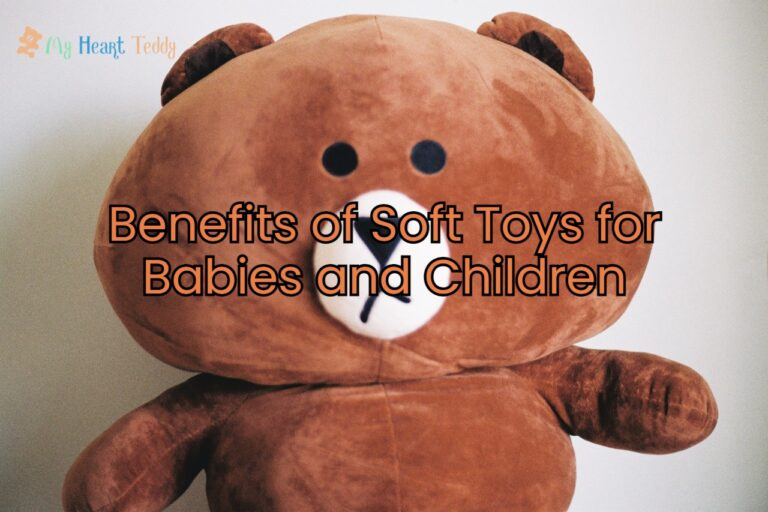 Benefits of Soft Toys for Babies and Children