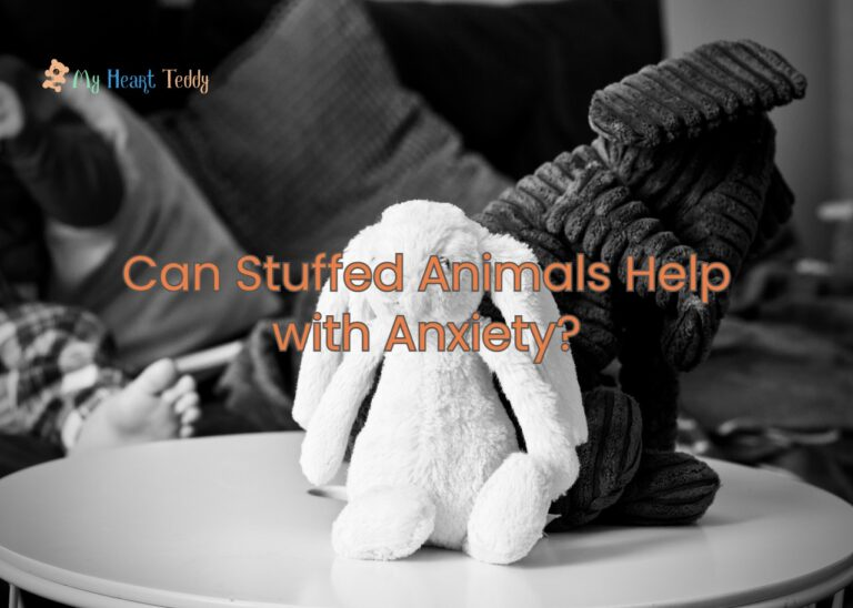Can Stuffed Animals Help with Anxiety?
